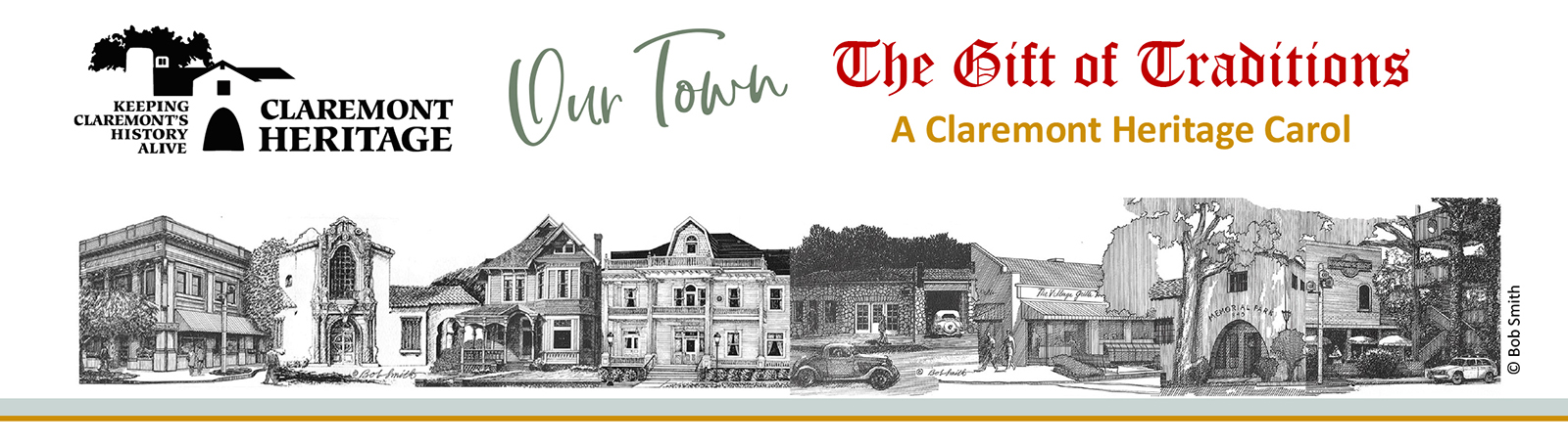 Claremont Heritage Our Town - The Gift of Traditions - A Claremont Heritage Carol