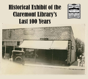 Claremont Library's Last 100 Years