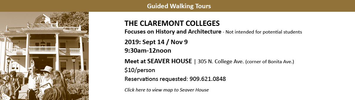 The Claremont Colleges Historic Tours Guided And Self Guided