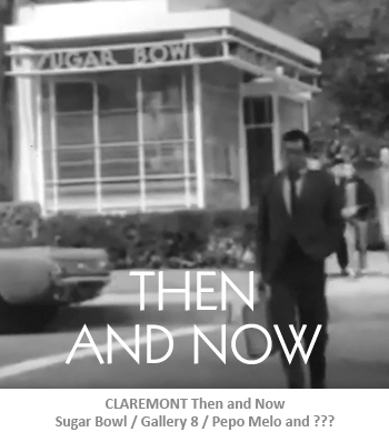 Claremont Then and Now - Sugar Bowl
